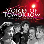 Voices of Tomorrow - Christchurch Boys' Choir 2014