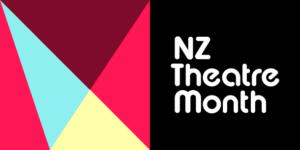 NZ Theatre Month 2018